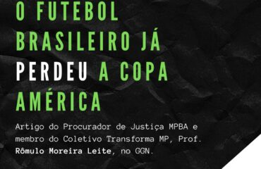 O futebol brasileiro já perdeu a Copa América